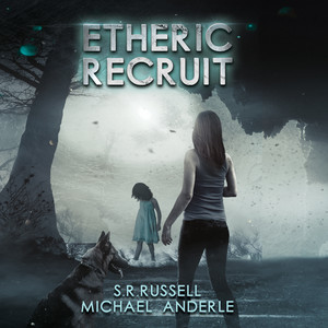 Etheric Recruit - Etheric Adventures: Anne and Jinx, Book 1 (Unabridged) Audiobook