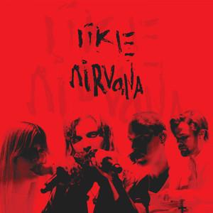 LIKE NIRVANA (Live in Brisbane)