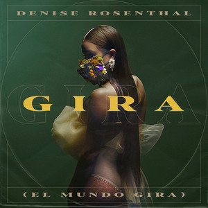 Gira (El Mundo Gira) by Denise Rosenthal