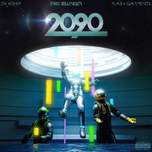 2090 (feat. Flash Garments & Da Homie)