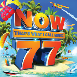 Now That's What I Call Music! Vol. 77