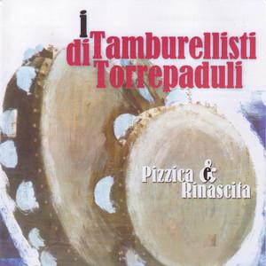 Ballamu La Pizzica Pizzica by Tamburellisti di Torrepaduli