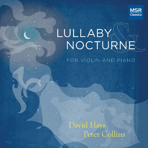 Lullaby (Wiegenlied) by Johannes Brahms, David Hays, Peter Collins