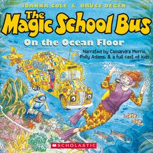 The Magic School Bus on the Ocean Floor (Unabridged)