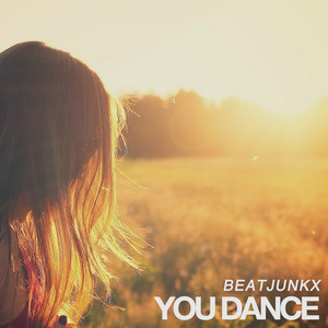 You Dance by Beatjunkx
