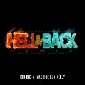 Hell & Back (Remix) [feat. Machine Gun Kelly]