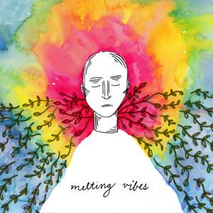 Melting Vibes