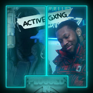Active Gxng x Fumez The Engineer - Plugged In