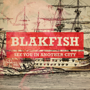 Blakfish tickets and 2021 tour dates