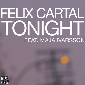 Tonight (feat. Maja Ivarsson from the Sounds)