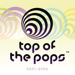 Top Of The Pops 2001 - 2006