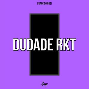 Dudade RKT