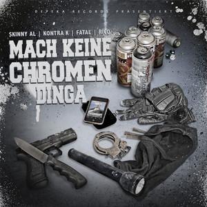 Mach keine Chromen Dinga album