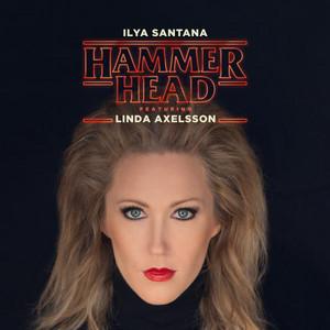 Ilya Santana – Hammerhead (Studio Acapella)