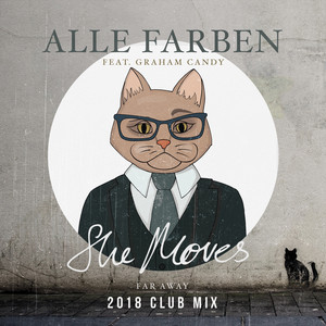She Moves (Far Away) [2018 Club Mix]