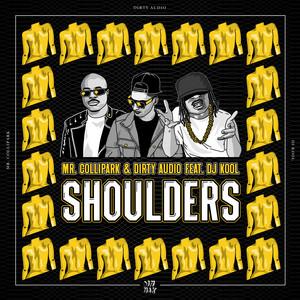 Shoulders (feat. DJ Kool)