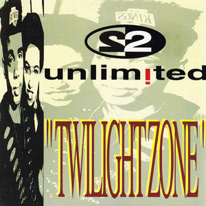2 Unlimited · Twilight zone