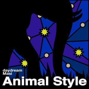 Animal Style by daydream Masi