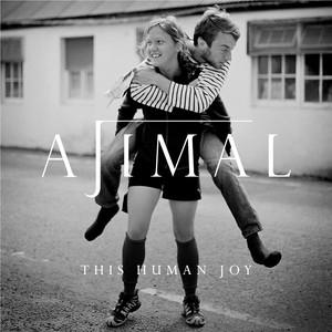 This Human Joy by AJIMAL