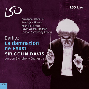 La damnation de Faust, Op. 24, H 111, Scene 3b: Hungarian March by Hector Berlioz, London Symphony Orchestra, Sir Colin Davis