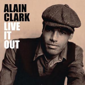 Live It Out - Alain Clark