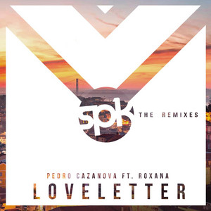 Love Letter - Pedro Cazanova & Pedro Carrilho Remix
