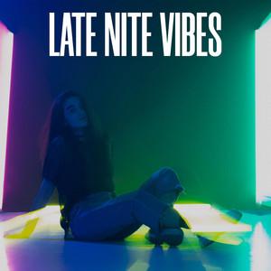 Late Nite Vibes