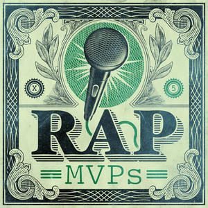 Rap MVPs