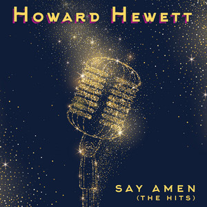 Say Amen (The Hits) [Re-Recorded]