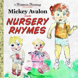 Mickey Avalon Reads Nursery Rhymes