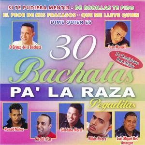 30 Bachatas Pa' la Raza Pegaditas