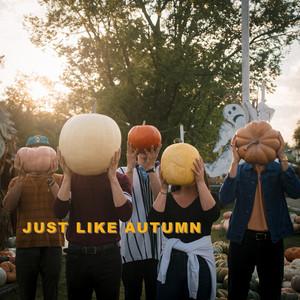 Just Like Autumn