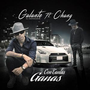 Con Tantas Ganas (feat. Chang)