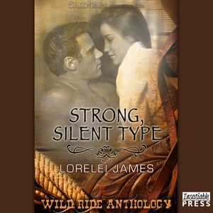 Strong, Silent Type - Rough Riders, Book 6.5 (Unabridged)