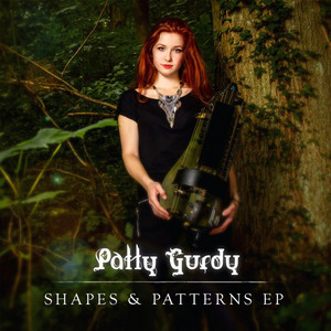 Shapes & Patterns - Patty Gurdy