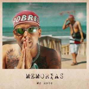 Memórias by Mc Robs