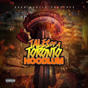 Tales of a Toronto Hoodlum (Deluxe Edition)