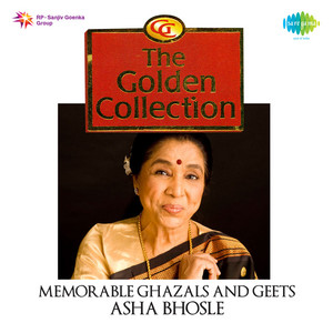 The Golden Collection Memorable Ghazals and Geets album