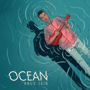 Ocean - Anuv Jain