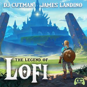 The Legend of LoFi by Dj Cutman, James Landino, GameChops