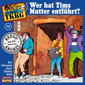 070 - Wer hat Tims Mutter entführt? - Teil 07 cover art