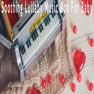 Fancy Like - Lullaby Music Box For Baby by Color Noise Therapy, Baby Sleep Noise Therapy, Relax Meditate Sleep Media