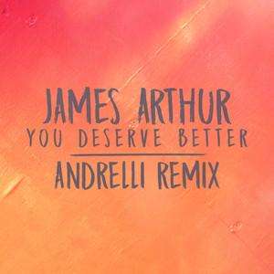 You Deserve Better (Andrelli Remix) Albümü