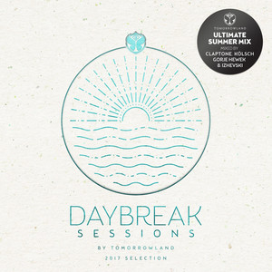 Daybreak Sessions by Tomorrowland (2017 Selection)