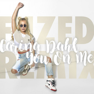 You on Me (Fuzed Remix)