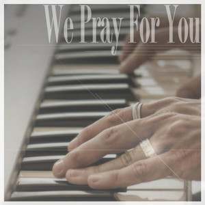 We Pray For You (Youtubers Edition) - Single