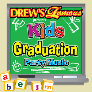 Drew's Famous Presents Kids Graduation Party Music album