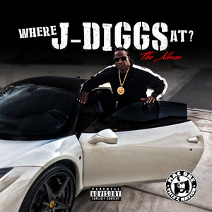 Where J-Diggs At?