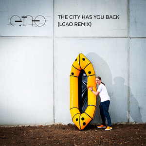 The City Has You Back - LCAO Remix