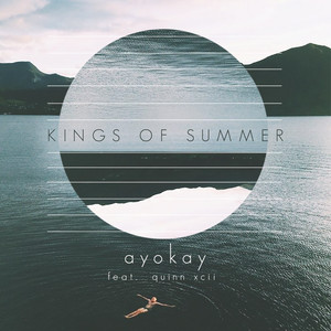 Kings of Summer (feat. Quinn XCII)